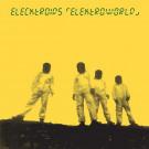 Elecktroids - Elektroworld - Clone Classic Cuts - CCC035LP