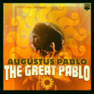 Augustus Pablo - The Great Pablo - Music Club - MCCD 424
