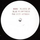 Mung - Places EP - Blue Planet Recordings - PLAN  002