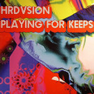 Hrdvsion - Playing For Keeps - Wagon Repair - WAG 036