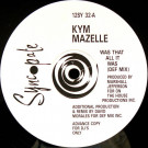 Kym Mazelle - Was That All It Was - Syncopate - 12SY 32