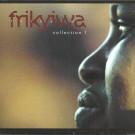 Various - Frikyiwa Collection 1 - Frikyiwa - FRI 008 CD