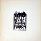 Patrick Cowley - Menergy / I Wanna Take You Home - Fusion Records - FPSF 003