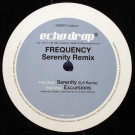 Frequency - Serenity / Excursions - Echo Drop - DROPT011