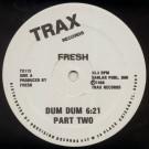 Fresh - Dum Dum Part Two - Trax Records - TX115