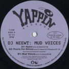 DJ Neewt - Mud Voices - YAPPIN - Y-006