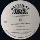 Glenn Underground - Hum Along And Dance - Basement Boys Records - BBR-048
