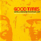 Joey Jay And Norman Jay - Good Times - Nuphonic - NUX 155