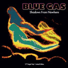 Blue Gas - Shadows From Nowhere - S.P.Q.R. - SPQR 1135, Best Record Italy - BST-X009/RR