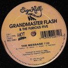 Grandmaster Flash & The Furious Five - The Message / It's Nasty (Genius Of Love) - Hot Classics - HCL 2261