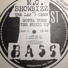 M.C. Showbizz - Gotta Turn The Music Up - 1st Bass - RUFF 13