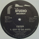 Esther - Got To Go - Studio Records - STU-411, Studio Records - STU-412