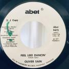 Oliver Sain - Feel Like Dancin' - Abet - Abet 9472