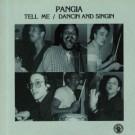 Pangia - Tell Me / Dancin And Singin - Past Due - PASTDUE014