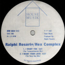 Ralphi Rosario / Hex Complexx / Quest - I Want You / Escape From The Jungle - House Musik - HM 602