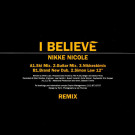 Nikke Nicole - I Believe (Remix) - Love Records - EVOLR 12, Polydor - 865 443-1