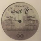 Jon Dixon - Want It - 4evr 4wrd - 4EVR-004