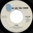 Ike & Tina Turner - I Know / Bold Soul Sister - Blue Thumb Records - BLU 104