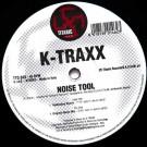K-Traxx - Noise Tool - Titanic Records - TTC 010