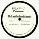 BEFORETHEBEATSBREAK - Unknown Title  - Blahh! Records - BABY 1008