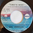 Syl Johnson - That's Why / Everybody Needs Love - Twinight Records - TWR 155