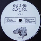 Various - Back To The Old Skool Vol.1 - Back To The Old Skool - BTTOS 001