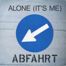 Abfahrt - Alone (It's Me) - ZYX Records - ZYX 6140-12