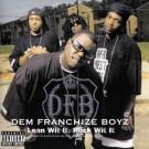 Dem Franchize Boyz - Lean Wit It, Rock Wit It - Virgin - 0946 3 43020 2 9, Virgin - VUSCDJ 327