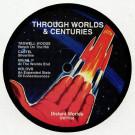 Various - Through Worlds & Centuries - Distant Worlds - DWT008