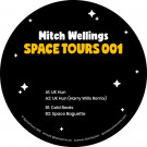 Mitch Wellings - Space Tours 001 - Space Tours Records - SPACETOURS001