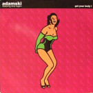 Adamski - Get Your Body ! - MCA Records - MCST 1613