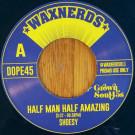 Shoesy / Sam Tweaks - Half Man Half Amazing / As Long As I Got Wu - Waxnerds - WAXNERDS011
