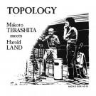 Makoto Terashita Meets Harold Land - Topology - BBE - BBE504ACD, Aketa's Disk - BBE504ACD