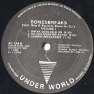 Bonesbreaks - Hard, Raw & Raunchy Beats For DJ's Volume 1 - Underworld Records - AP 134