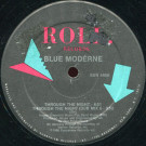 Blue Moderne - Through The Night - Roll Records - SUN 440, Sunnyview - SUN 440