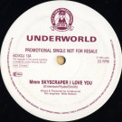 Underworld - Mmm Skyscraper I Love You - Boy's Own Productions - BOIXDJ 13