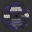 Escape Artist - Digital Natives EP - Kalahari Oyster Cult - OYSTER19