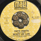 Mickey Lee Lane - Tuitti Fruitti / With Your Love (I'll Make It Through) - Mala - 12,032