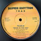 Fear-E - Made In The G60 - Super Rhythm Trax - SRTX028
