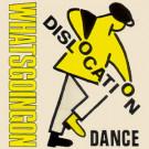 Dislocation Dance - What's Going On - Slip Discs - Slip 121