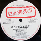 Red Follies Featuring MJ White - Reachin' - Classified Records - CLF 12004