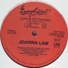 Joanna Law - Love Is Not Enough - Easy Street Records - EZS-7568