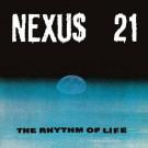 Nexus 21 - The Rhythm Of Life - Blue Chip - NEXUS21-1