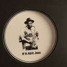 Aroop Roy - If It Aint Jazz Volume 1 - If It Aint Jazz - IIAJ001