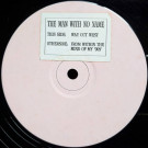 Man With No Name - Way Out West - Spiral Cut - SCUT 001T