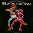 Various - Disco Demands Part Six - BBE Disco - BBE432CLP