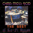 Chris Moss Acid - The Best Of Lo-Fi House - Furthur Electronix - FE 024