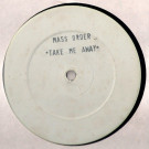 Mass Order - Take Me Away - Not On Label - none