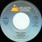 Ca$hflow - Party Freak / It's Just A Dream - Atlanta Artists - 884 454-7