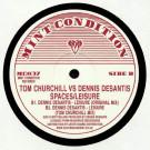 Tom Churchill vs. Dennis DeSantis - Spaces / Leisure - Mint Condition - MC037